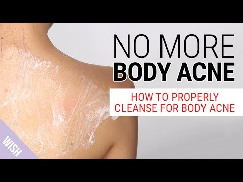 How Do We Get Rid of Body Acne? | The Best Body Wash for Body Acne | Wishtrend
