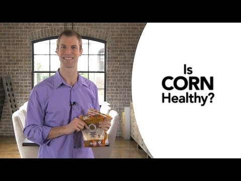 Is Corn Healthy?