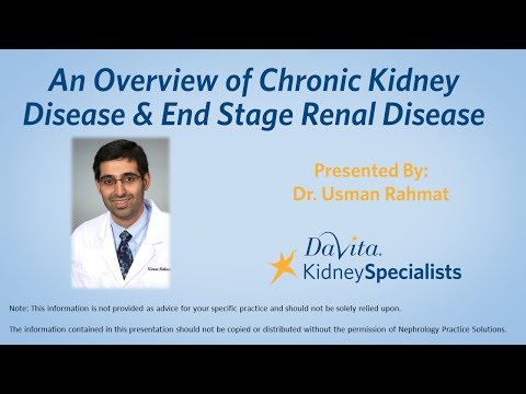 An Overview of Chronic Kidney Disease & End Stage Renal Disease