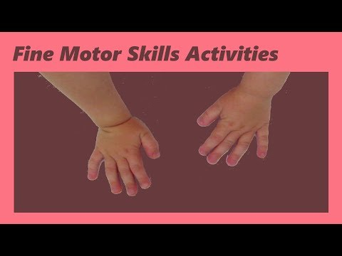 Fine motor skills activities for toddlers.