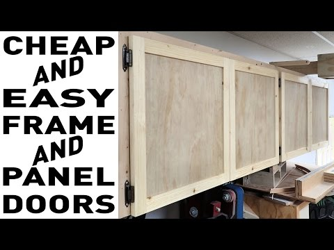 Cheap And Easy Frame And Panel Doors