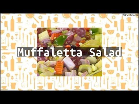 Recipe Muffaletta Salad