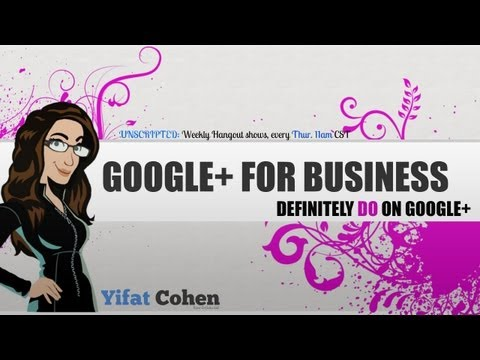 What Do Business Must Do on Google Plus?