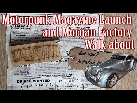 Motor Punk magazine launch and Morgan Cars Factory Tour
