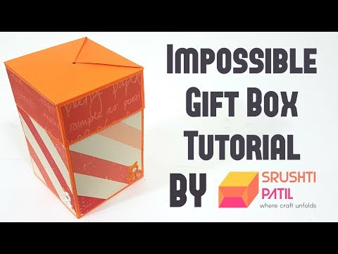 Impossible Gift Box Tutorial by Srushti Patil