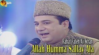 Allah Humma Sallay Ala Rahat Fateh Ali Khan - Na