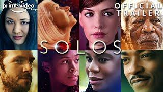 Solos | Official Trailer | Prime Video