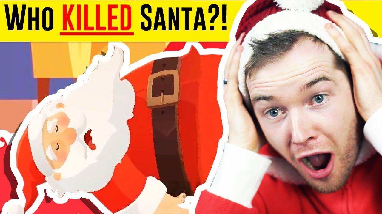 Who KILLED Santa?!