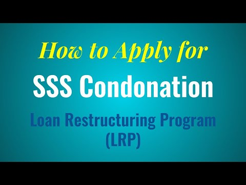 How to Apply for SSS Loan Restructuring Program or SSS Loan Condonation