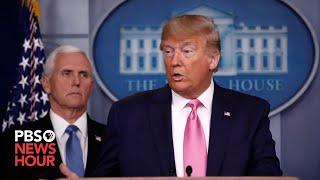 WATCH LIVE: White House news briefing on U.S. coronavirus response