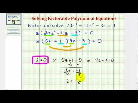 Ex: Factor and Solve a Polynomial Equation