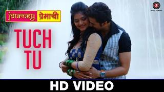 Tuch Tu   Journey Premachi   Abhishek Sethiya, Madhav Deochakke & Kashmira Kulkarni   Javed Ali