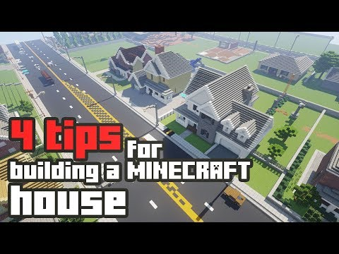 4 Tips on How to Build a Minecraft House Tutorial