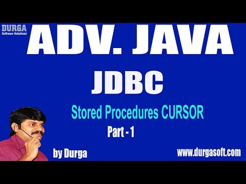 Adv Java || JDBC Session - 98 || Stored Procedures CURSOR Part - 1 by Durga Sir