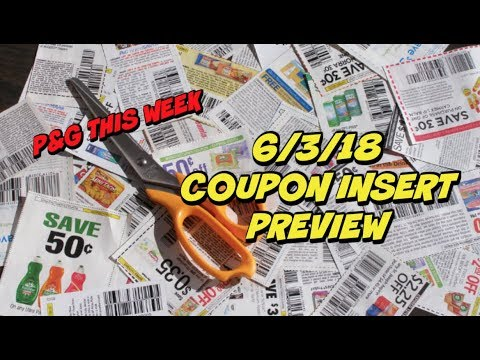 6/3/18 COUPON INSERT PREVIEW 📰 3 Inserts this Week!  P&G