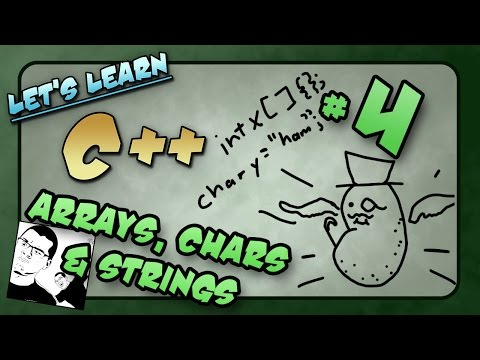 Let's Learn C++ ~ Basics: 4 of 14  ~ Arrays, Chars & Strings