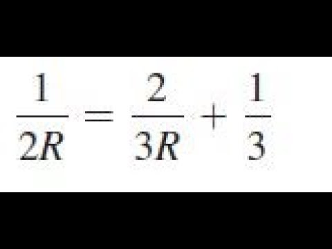 1/2R = 2/3R + 1/3, solve the given equations and check the results.