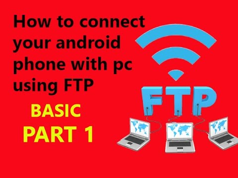 How to connect your android phone with pc using FTP...(BASIC) PART 1