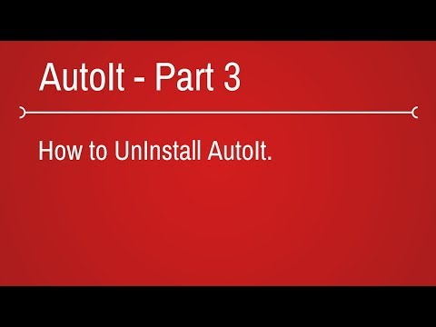 How to uninstall AutoIt - Part 3