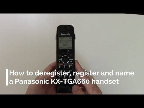 How to Deregister, Register and Name a Panasonic Telephone Handset (KX-TGA660)