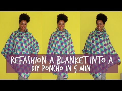 Refashion a Blanket into a DIY Poncho in 5 min | Recycling