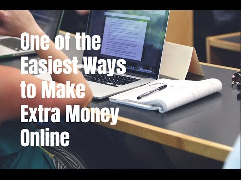 One of the Easiest Ways to Make Extra Money Online