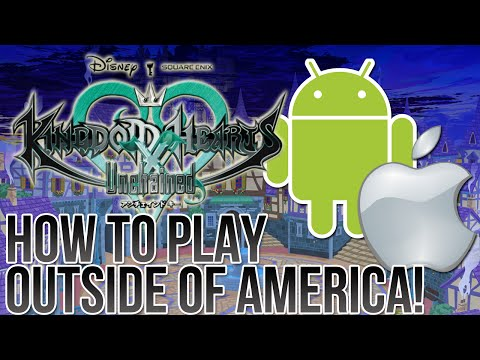 How To Play Kingdom Hearts Unchained X Outside of America