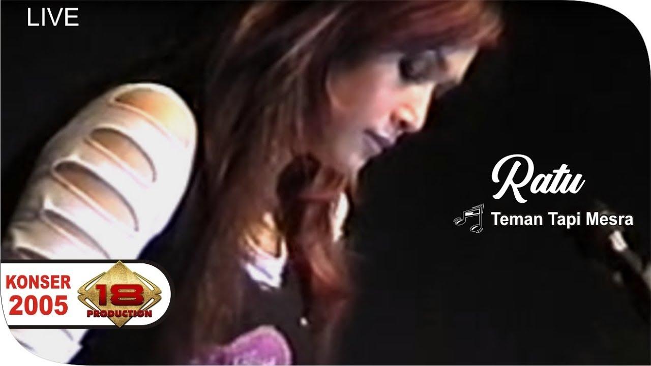 Download Live RATU - Teman Tapi Mesra - Cantiknya... @Konser Surabaya 6 Nov 2005 MP3 Gratis