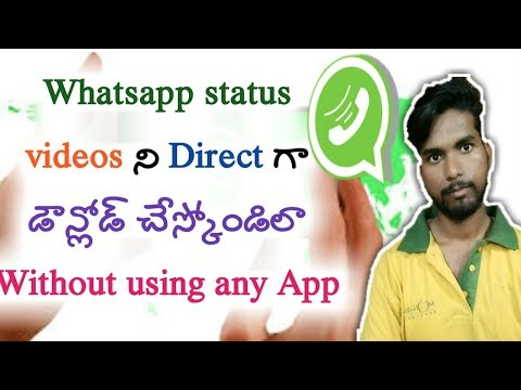 How to Download whatsapp status videos without using any App | kiran youtube world