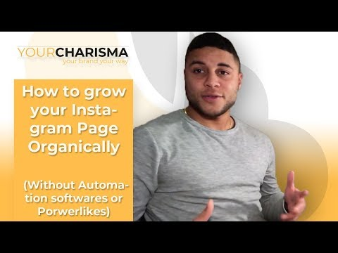 How to grow your Instagram Page Organically (Without Automation softwares or Powerlikes)
