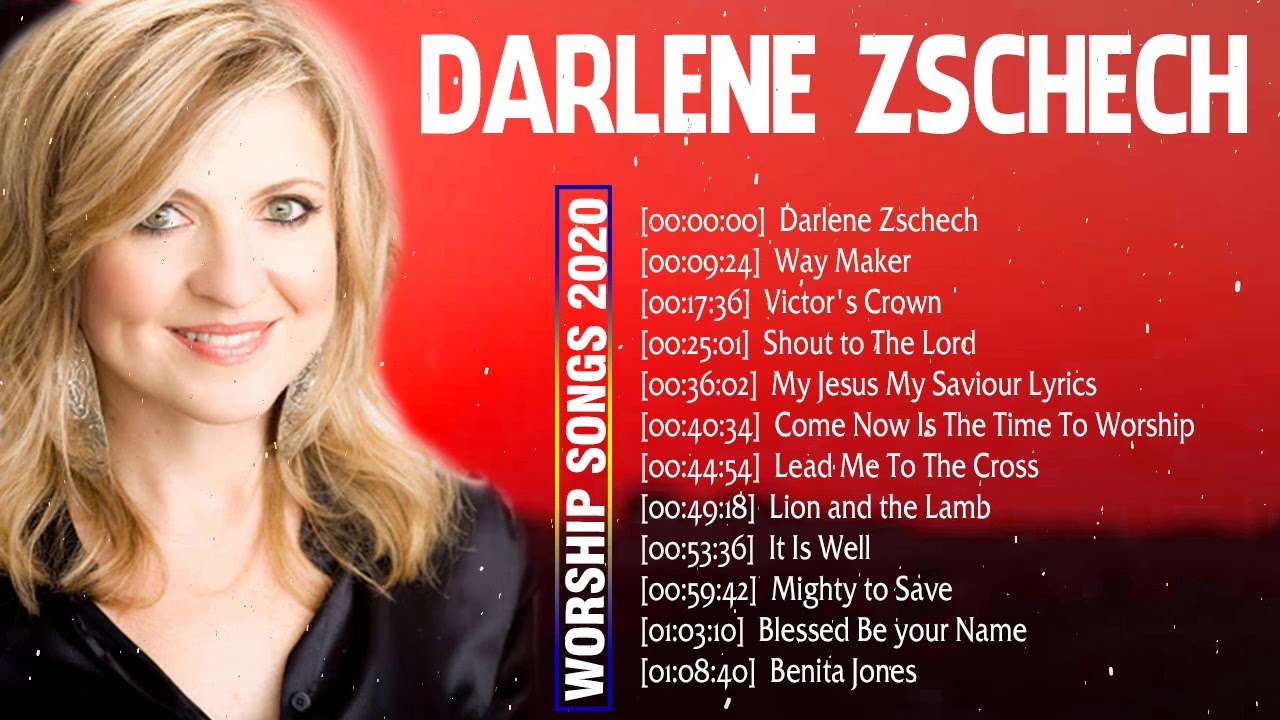 Best  Christian Worship Songs of Darlene Zschech 2020 ☘️ Nonstop Worship And Praise Songs