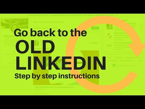How to Go Back to the Old LinkedIn