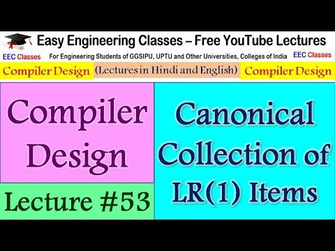 Compiler Design Lecture 53 - Canonical Collection of LR(1) Items - Hindi