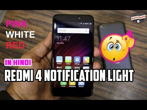 Xiaomi Redmi 4 Notification Light Colour Changes ? white pink red ! {In Hindi}