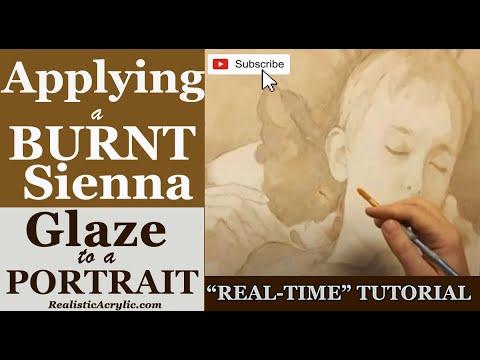 Applying A Burnt Sienna Glaze to a Portrait