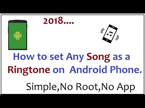 How To Set Any Song As Ringtone On Android 2018