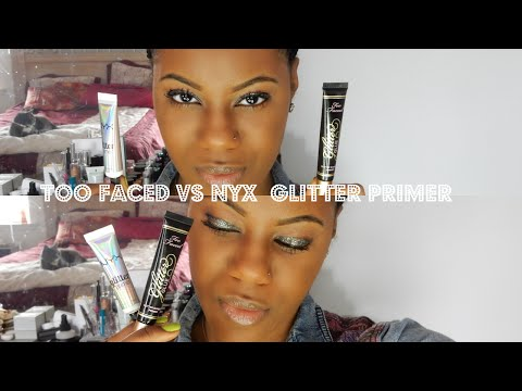 Too Faced VS NYX Glitter Glue Primer Review