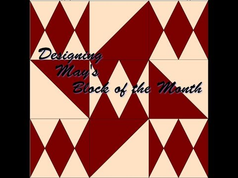 Designing May's Block of the Month