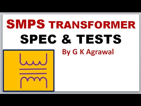 SMPS transformer's typical specifications & tests