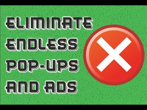 How to Reduce or Even Eliminate Endless Pop Ups and Ads When Browsing Websites