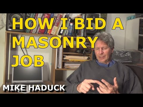How I Bid a Mason job, (Mike Haduck)