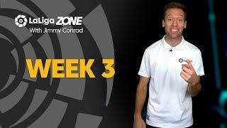 LaLiga Zone: Week 3