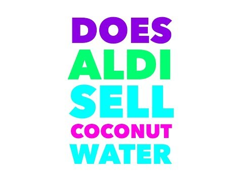 Does Aldi sell coconut water