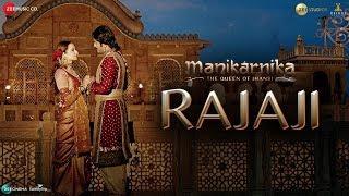 Rajaji   Manikarnika   Kangana Ranaut   Pratibha Singh Baghel & Ravi Mishra