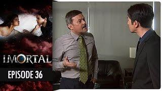 Imortal - Episode 36