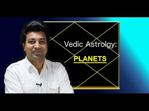 Chapter 4 : Vedic Astrology: Planets