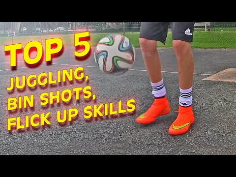 5 Of Everything - Flick Ups, Bin Shots & Juggling Skills - Freestyle