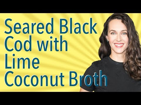 How to Cook Cod - Lime Coconut Broth - Gluten-free, Dairy-free Recipe Demo