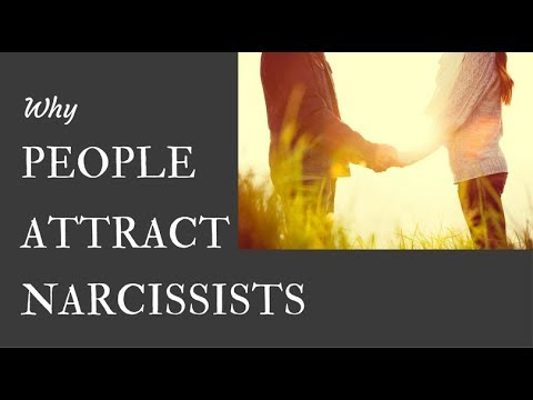 Why People Attract Narcissists
