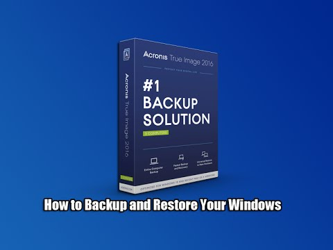 How to Backup and Restore Your Windows